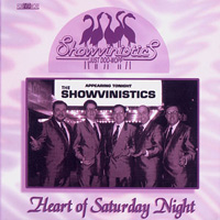 Showvinistics Heart of Saturday Night